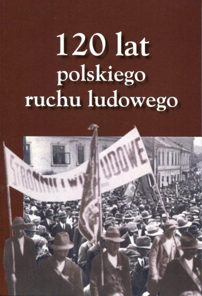 120 lat polskiego ruchu ludowego