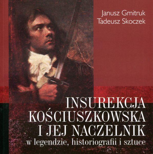 Insurekcja Kościuszkowska i jej naczelnik